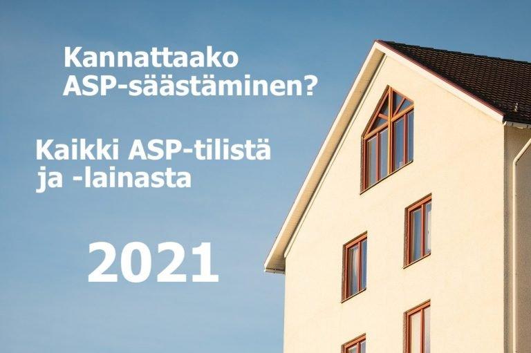 Kannattaako ASP-säästäminen? Kaikki ASP-tilistä ja -lainasta [2021]